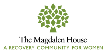 The Magdalen House Recovery Community for Women