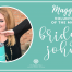 Maggie's Volunteer of the Month: July - Bridget Johns