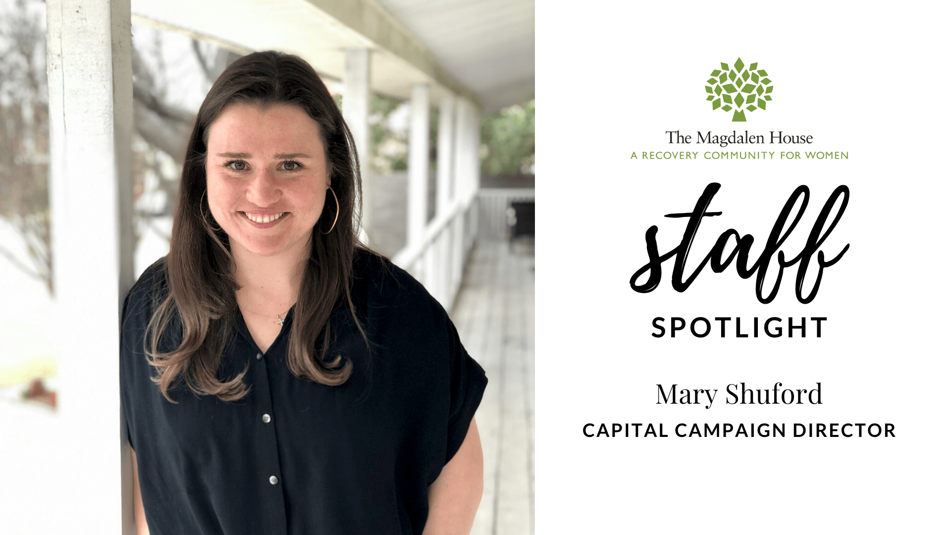 The Magdalen House Staff Spotlight Mary Shuford Capital Campaign Director